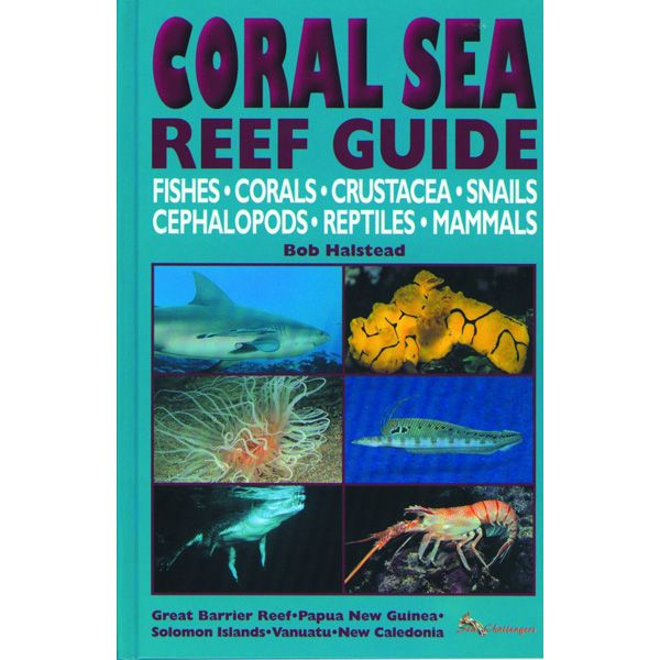 Australasia: Coral Sea Reef Guide