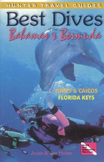 Best Dives of the Bahamas, Bermuda, Turks and Caicos and Florida Keys