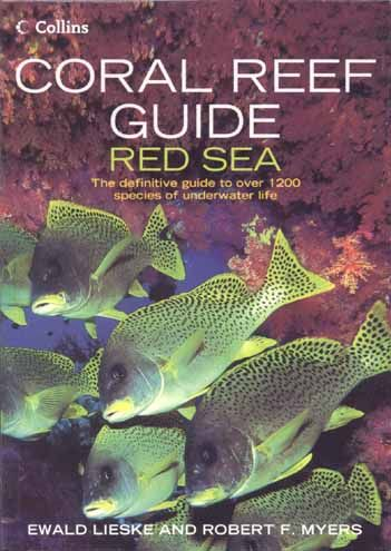 Coral Reef Guide Red Sea - Robert Myers, Ewald Lieske (illustrator)