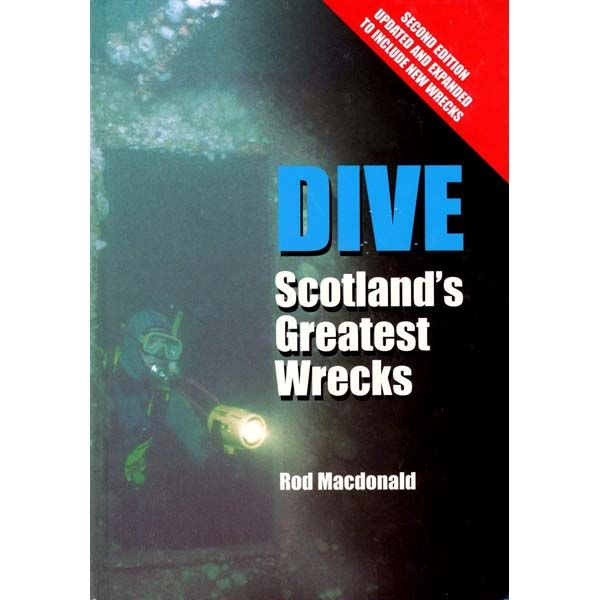 Dive Scotlands Greatest Wrecks