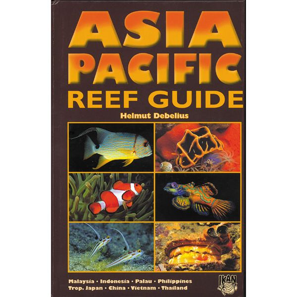 Helmut Debelius - Asia Pacific Reef Guide