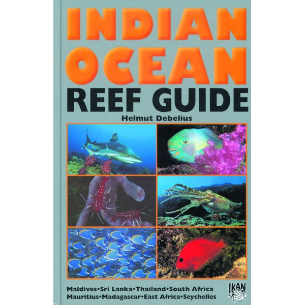 Helmut Debelius  Reef Guide - Indian Ocean