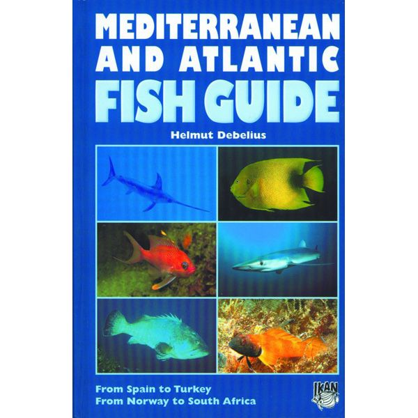 Mediterranean and Atlantic Fish Guide