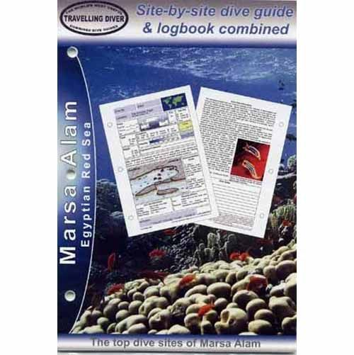 Red Sea: Marsa Alam, Log Book Pages, Guide and Maps