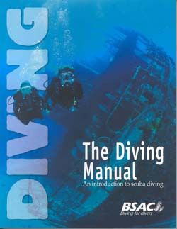 The Diving Manual - British Sub Aqua Club (BSAC)