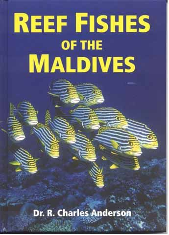 Reef Fishes of the Maldives - Dr Charles Anderson